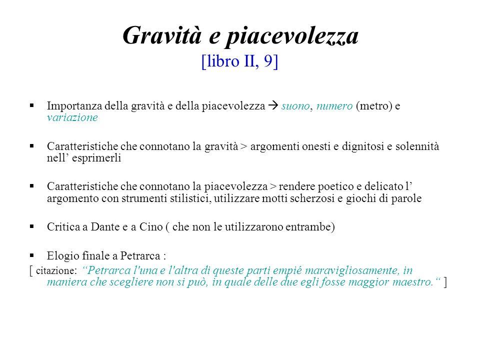 Gravità e piacevolezza [libro II, 9]
